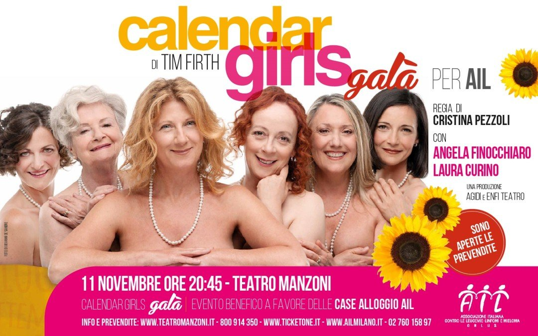 Calendar Girls – Teatro Manzoni, 11 novembre 2015, ore 20,45 – Una serata a favore di AIL