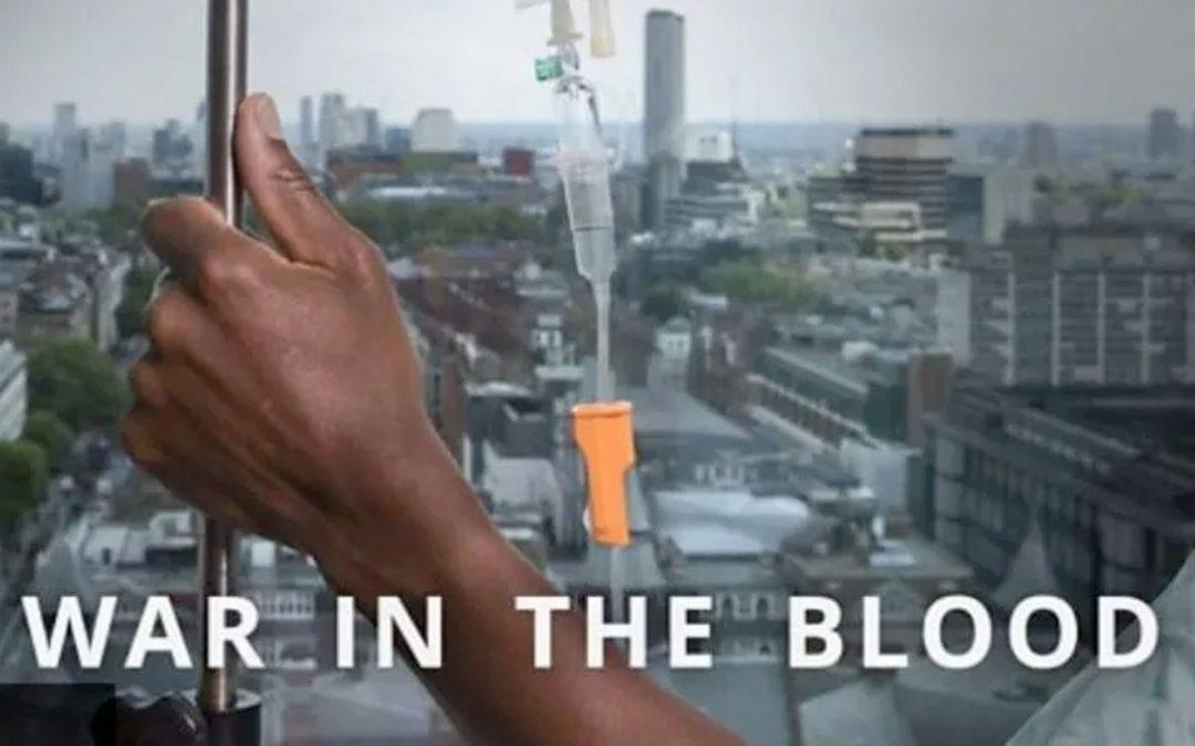 """""""War in the blood"""", sulla Bbc un documentario sulla tecnologia CAR-T"""